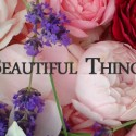 Beautiful Things #7