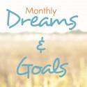 Augusts Dreams & Goals: Leaps of Faith & BIG Changes
