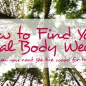 How to find your Ideal Body Weight & Some Body Confessions