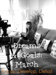 march dreams goals