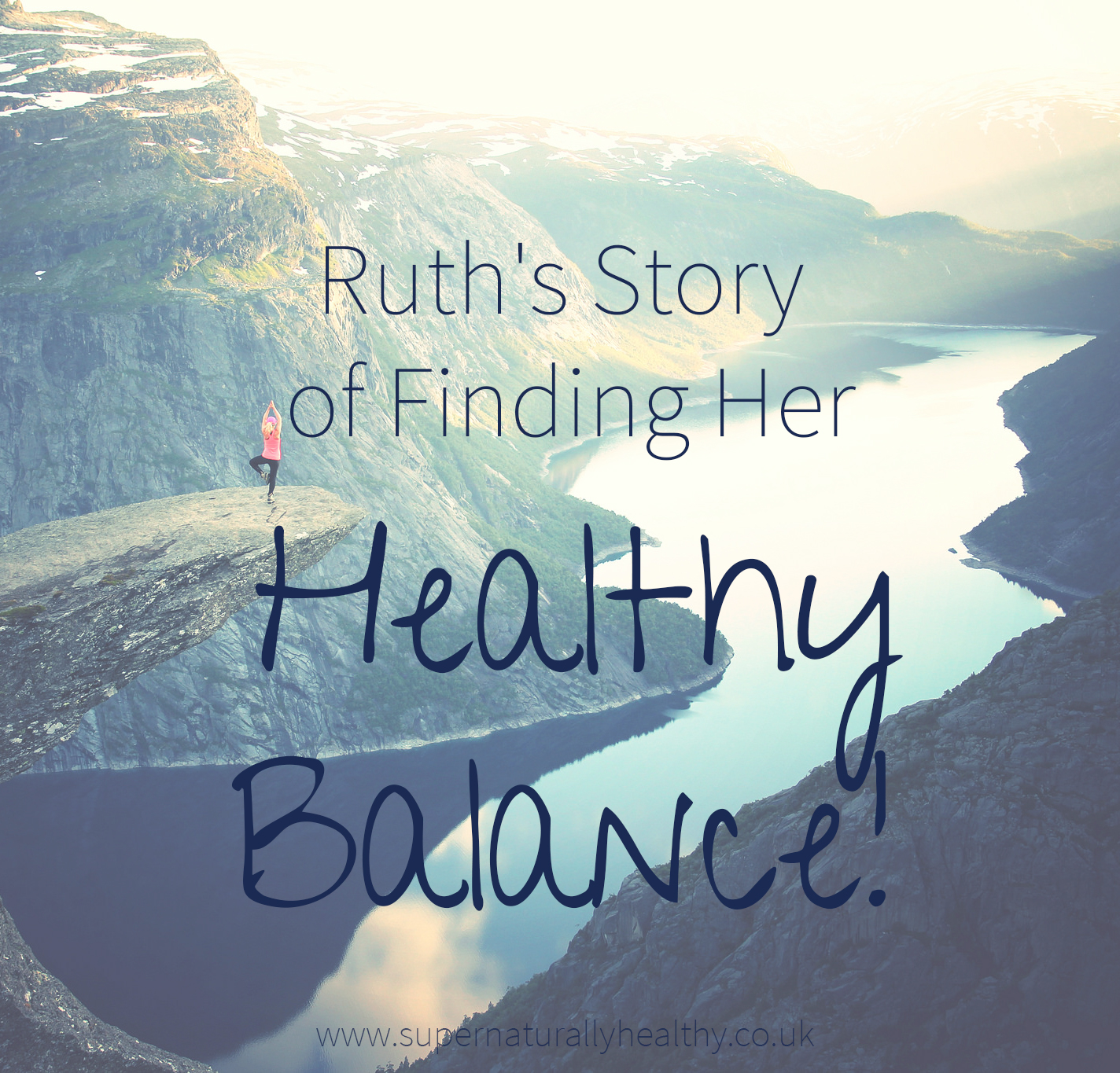 Ruth's-Story-of-Finding-Her-Healthy-Balance!