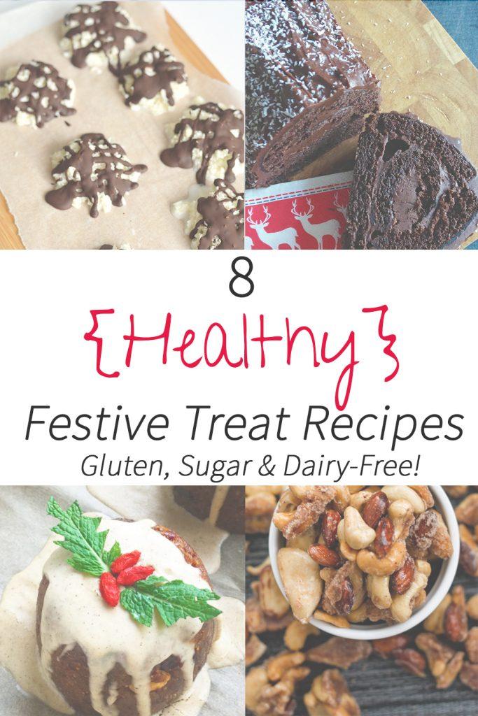 8-healthy-festive-treat-recipes-gluten-sugar-dairy-free
